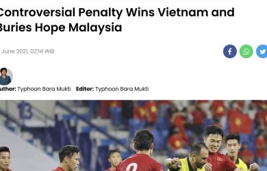 Báo Malaysia: 'Quả phạt đền tranh cãi giúp Việt Nam'